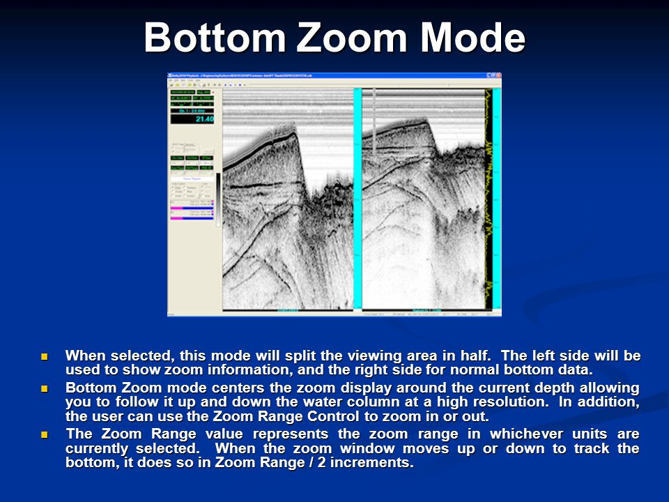 Bottom Zoom Mode