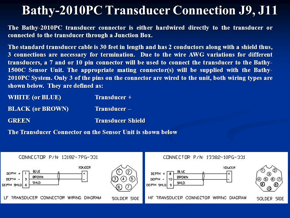Bathy-2010PC Transducer Connection J9, J11