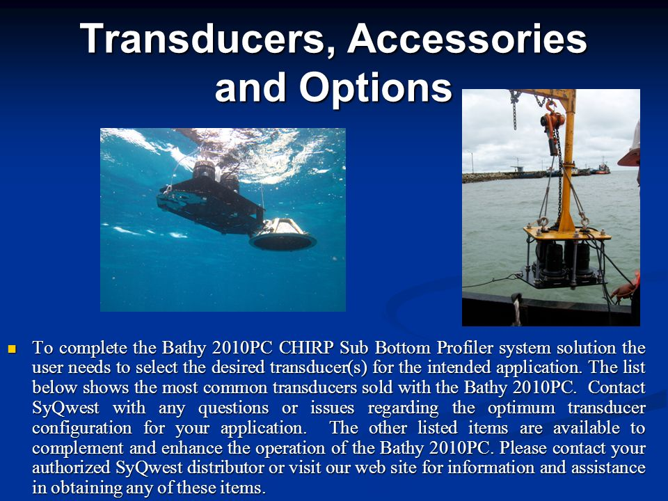Transducers, Accessories and Options