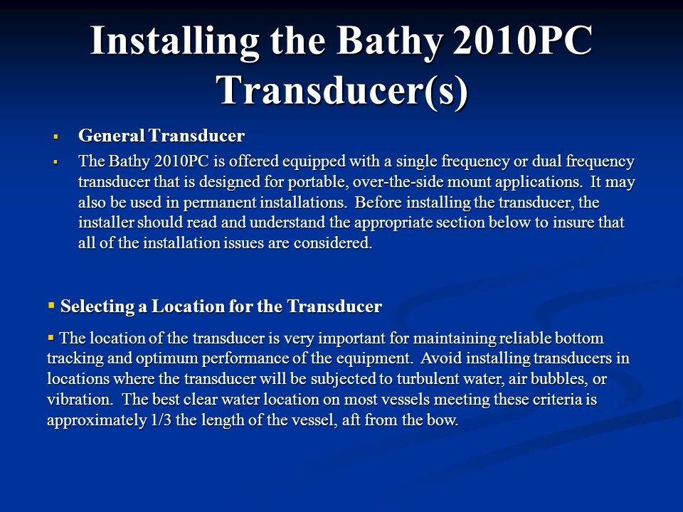Installing the Bathy 2010PC Transducer(s)