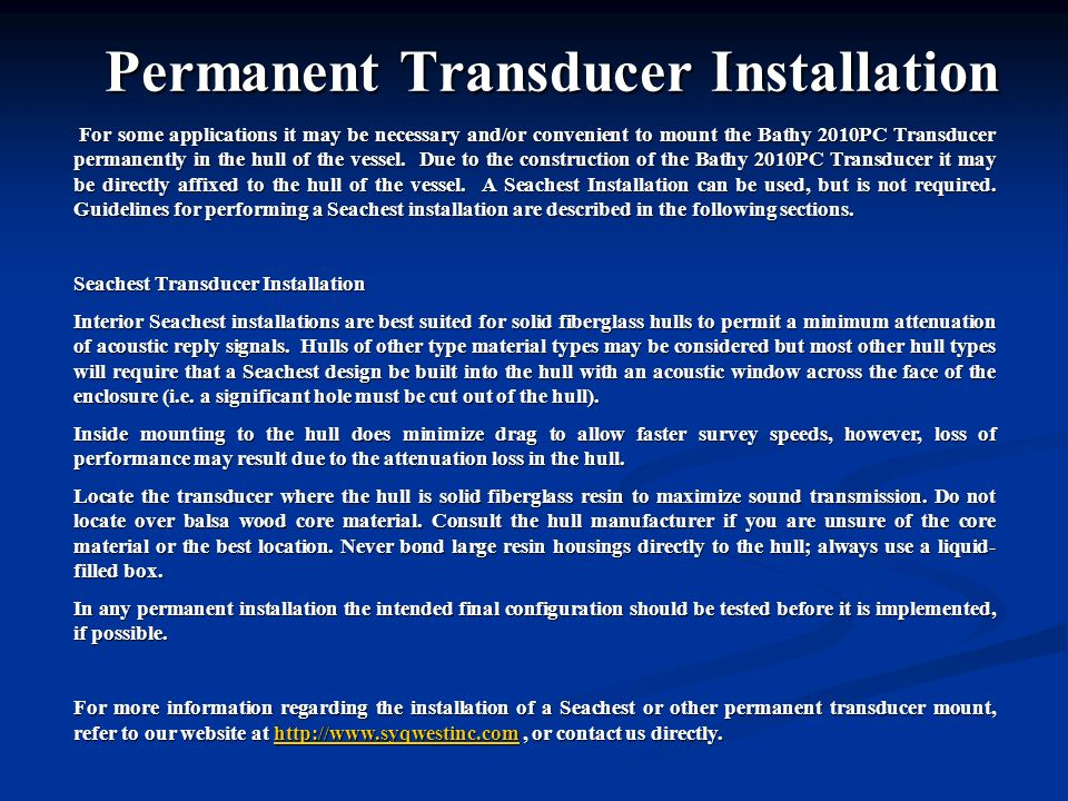 Permanent Transducer Installation