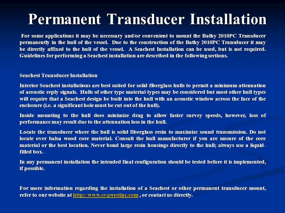 Permanent Transducer Installation