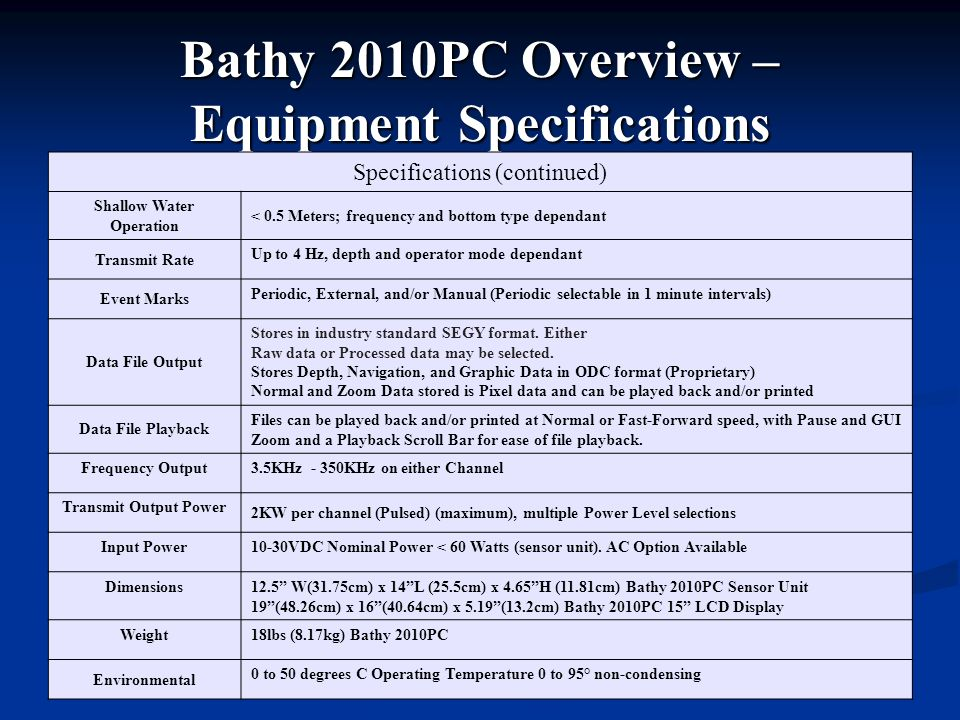 Bathy 2010PC Overview – Equipment Specifications