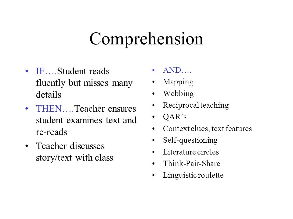 Comprehension IF….Student reads fluently but misses many details