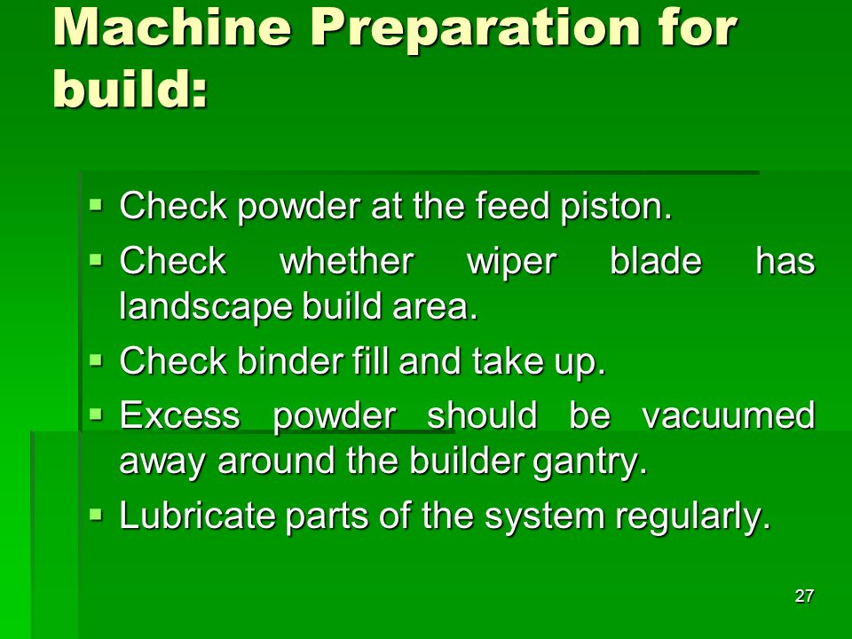 Machine Preparation for build: