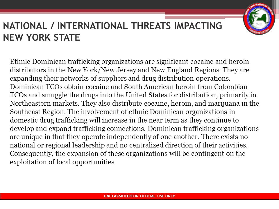 NATIONAL / INTERNATIONAL THREATS IMPACTING NEW YORK STATE