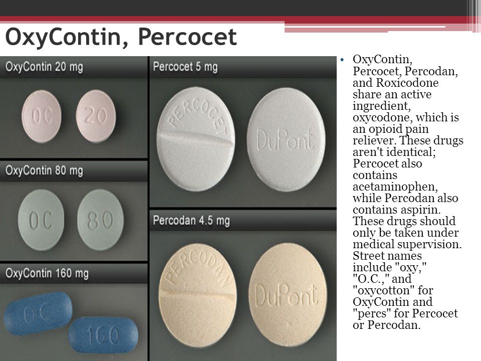 OxyContin, Percocet