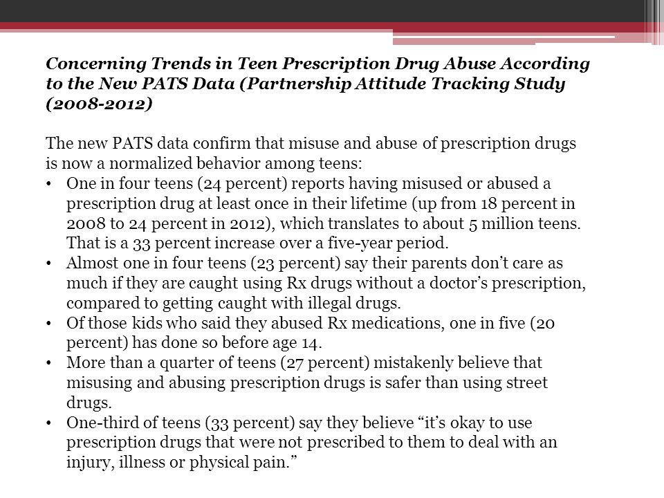 Concerning Trends in Teen Prescription Drug Abuse According to the New PATS Data (Partnership Attitude Tracking Study (2008-2012)