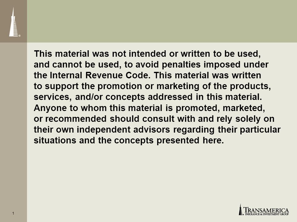 This material was not intended or written to be used, and cannot be used, to avoid penalties imposed under the Internal Revenue Code.