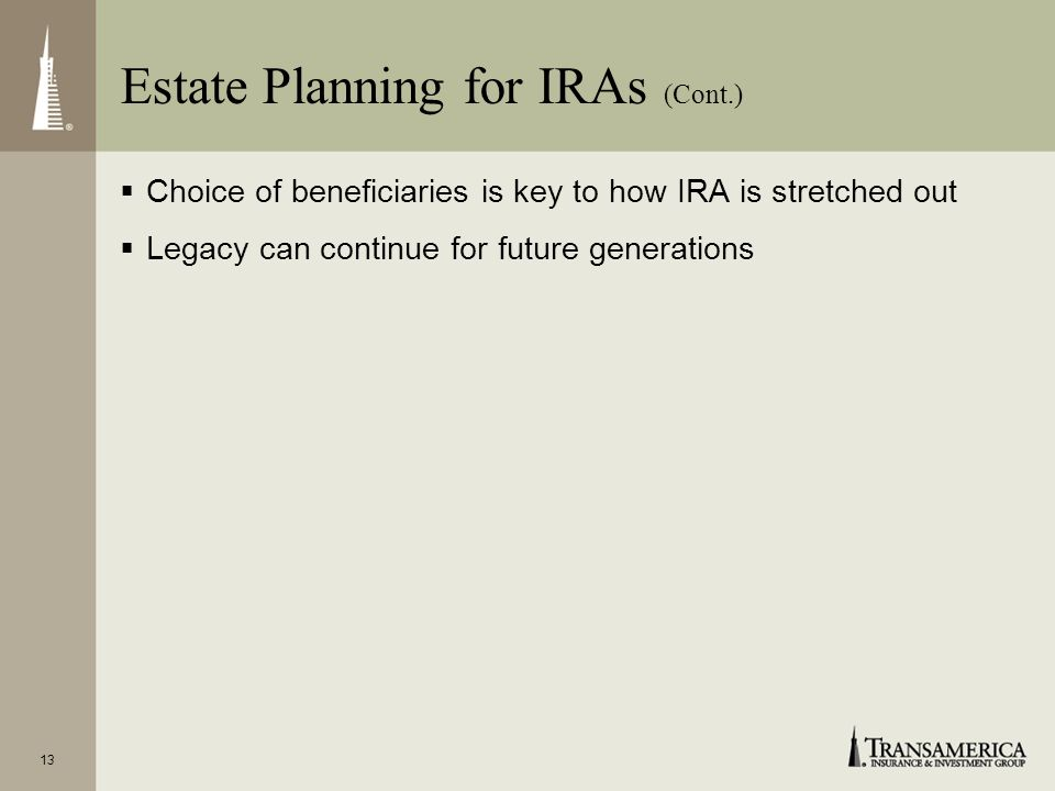 Estate Planning for IRAs (Cont.)