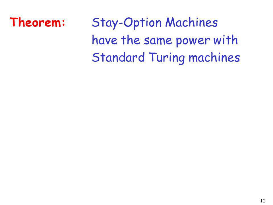 Theorem: Stay-Option Machines have the same power with Standard Turing machines