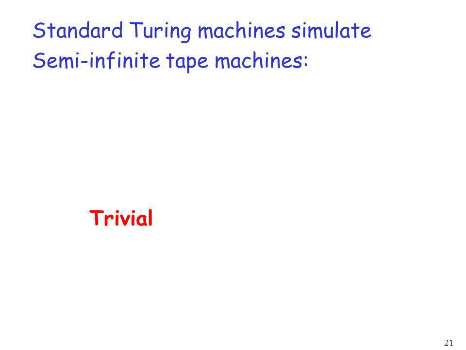Standard Turing machines simulate
