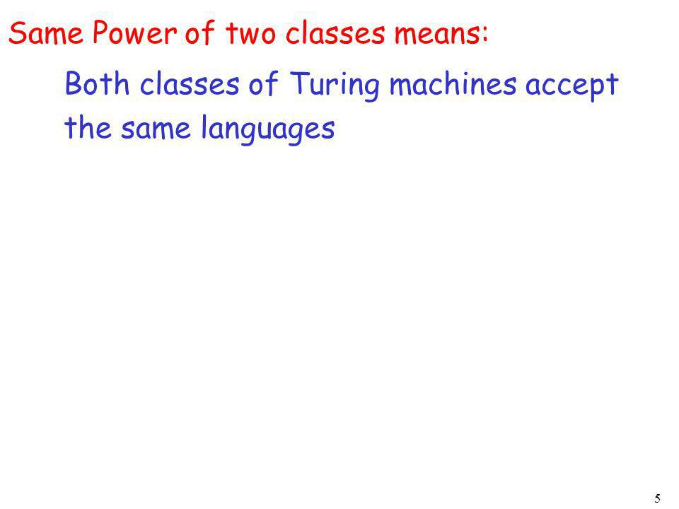 Same Power of two classes means: