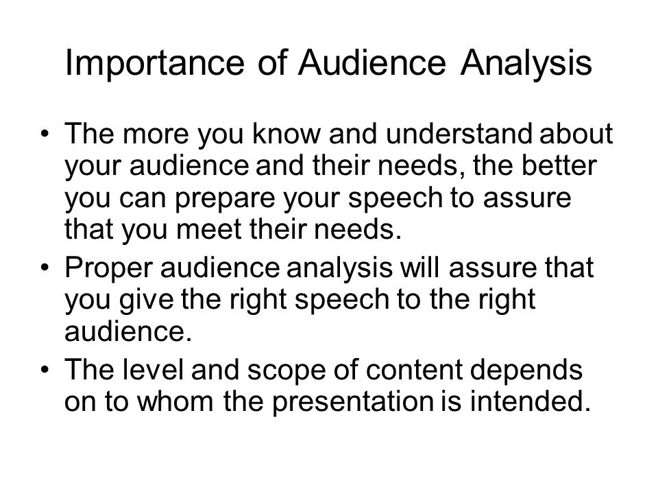 Importance of Audience Analysis