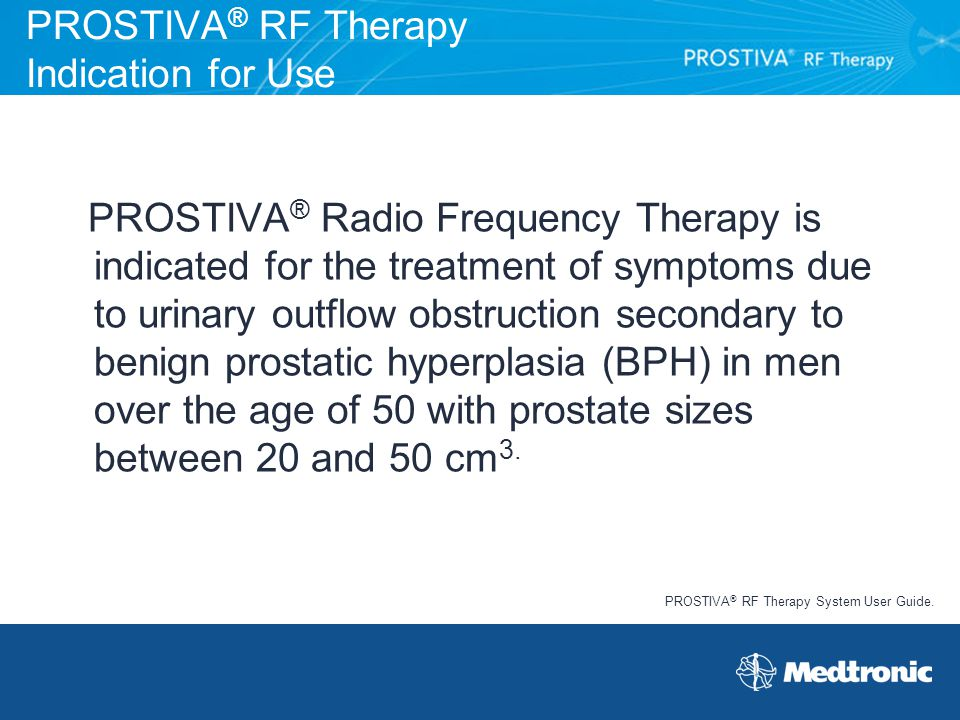 PROSTIVA® RF Therapy Indication for Use