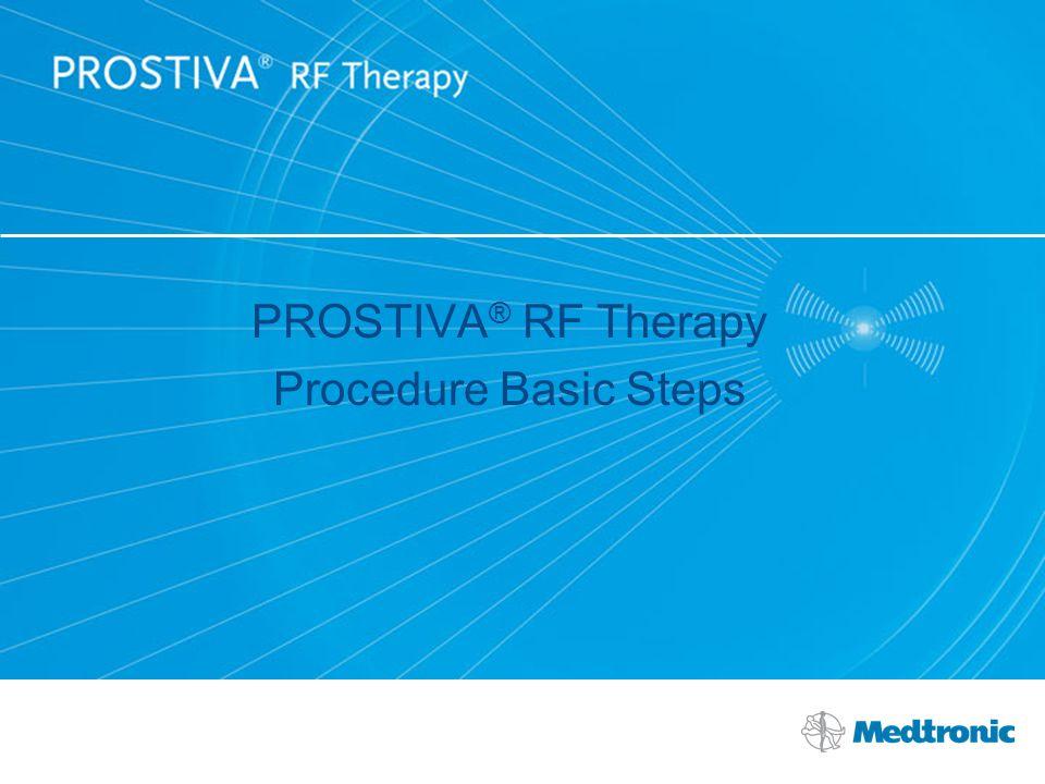 PROSTIVA® RF Therapy Procedure Basic Steps
