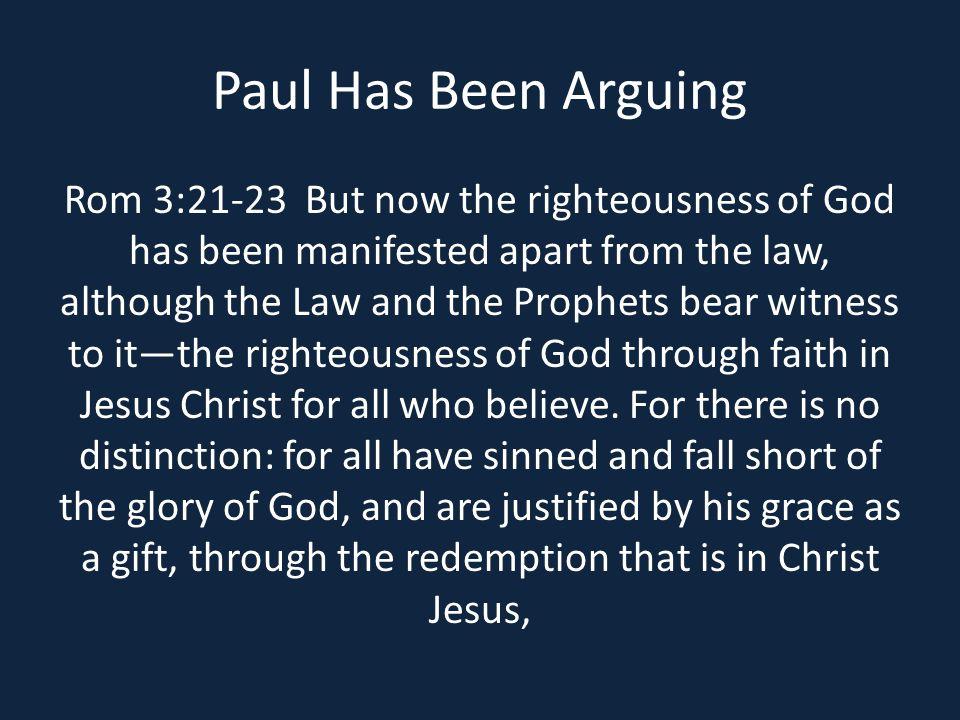 Paul Has Been Arguing