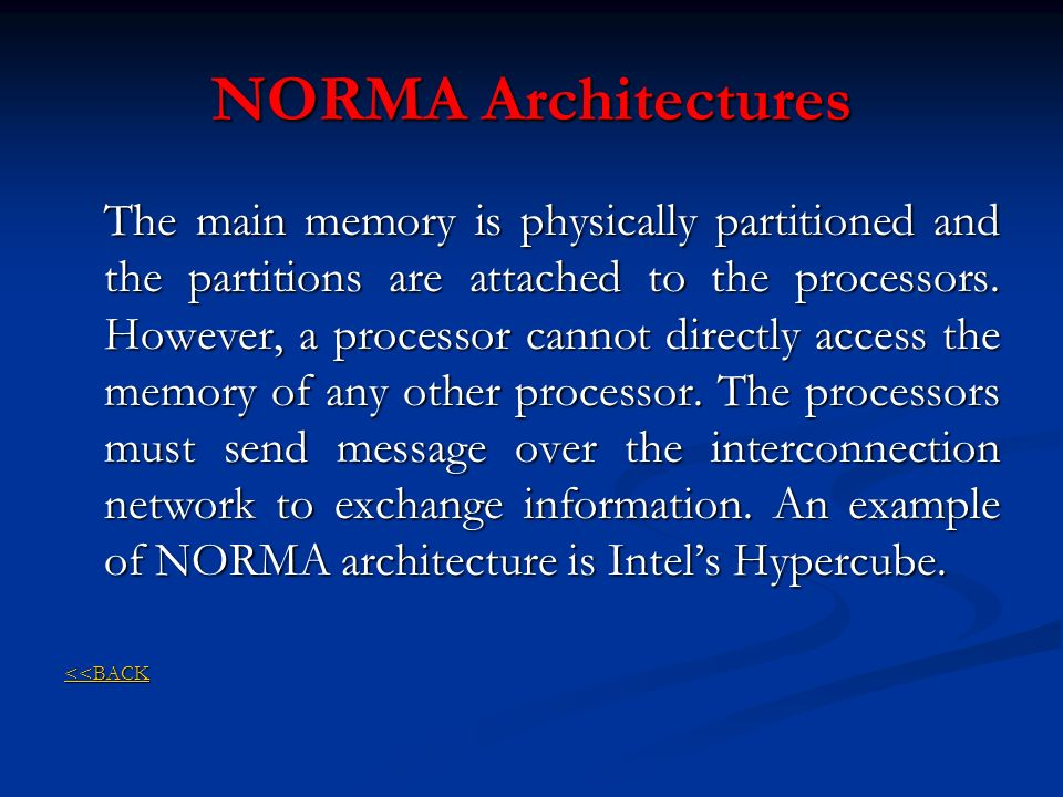 NORMA Architectures