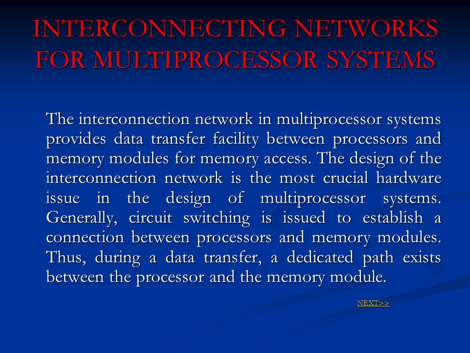 INTERCONNECTING NETWORKS FOR MULTIPROCESSOR SYSTEMS