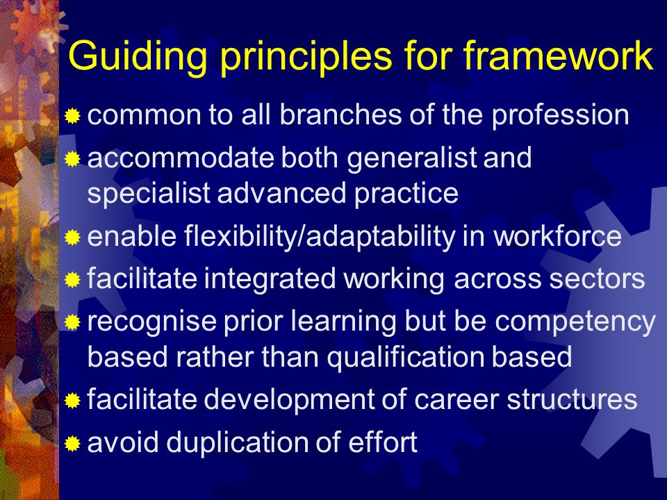 Guiding principles for framework