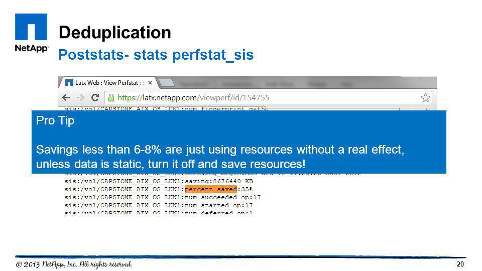Deduplication Poststats- stats perfstat_sis Pro Tip