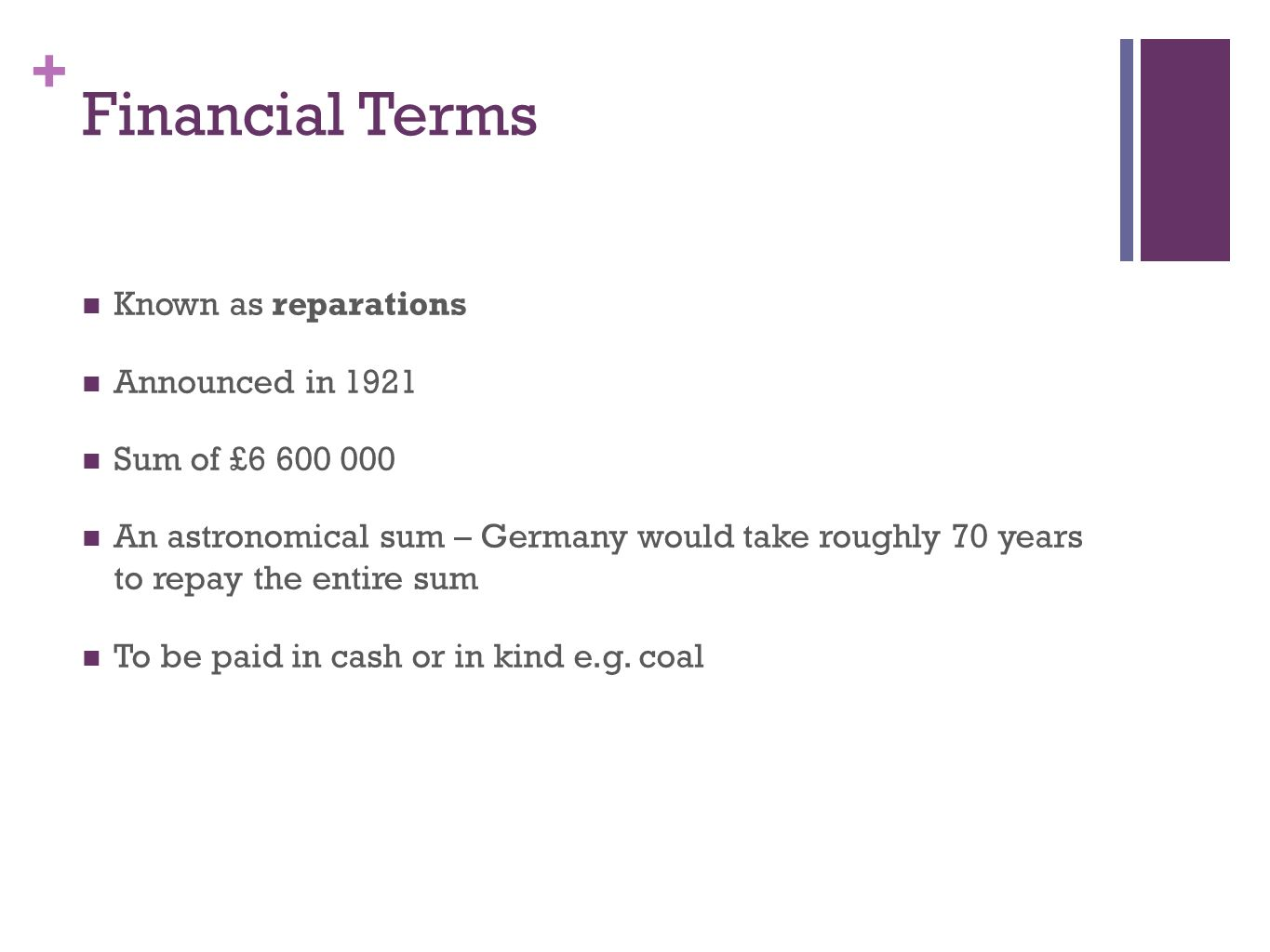 Financial Terms Known as reparations Announced in 1921