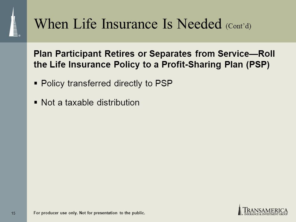 When Life Insurance Is Needed (Cont'd)