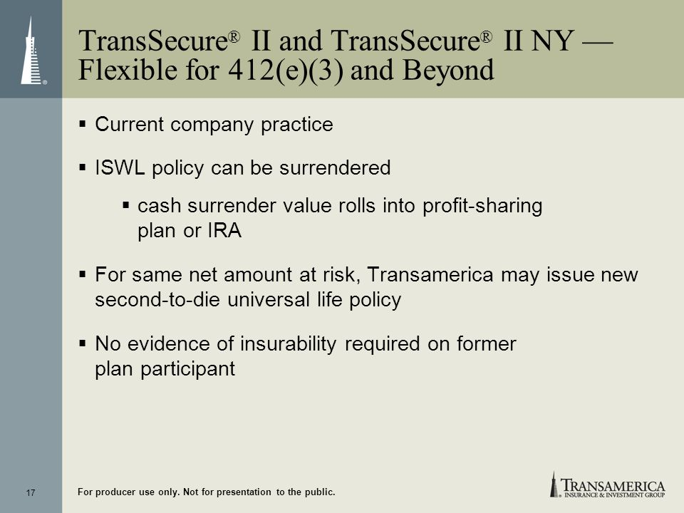 TransSecure® II and TransSecure® II NY — Flexible for 412(e)(3) and Beyond