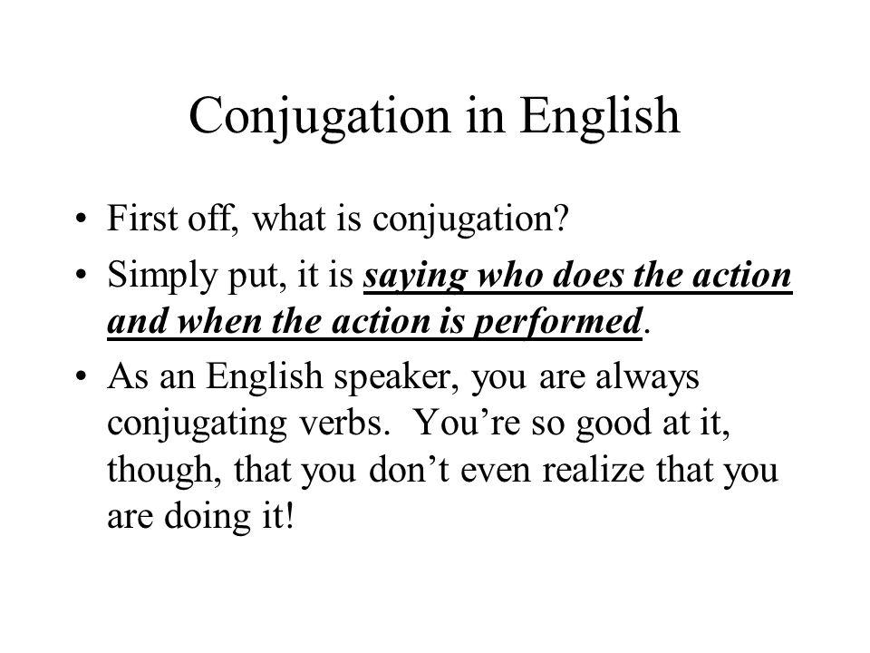 Conjugation in English