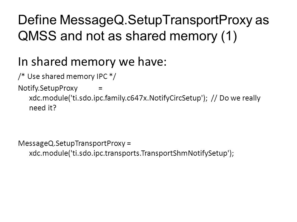 In shared memory we have:
