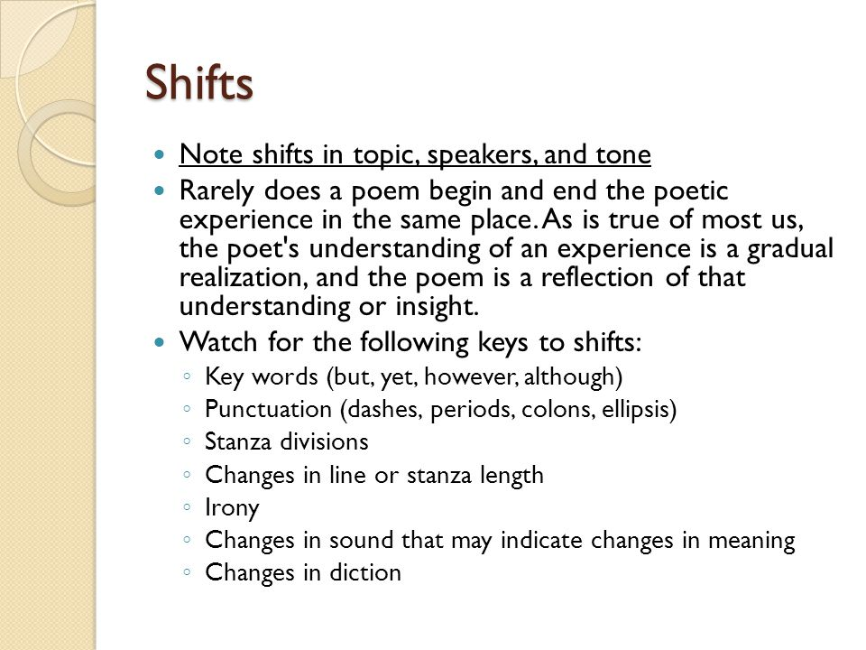 Shifts Note shifts in topic, speakers, and tone