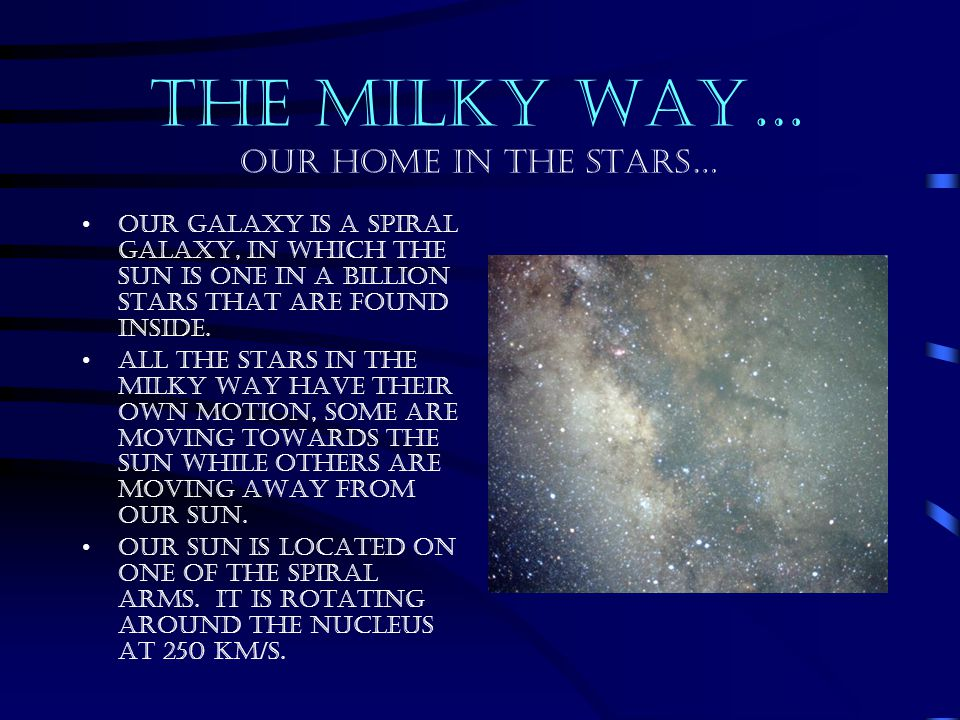 THE MILKY WAY… Our home in the stars…
