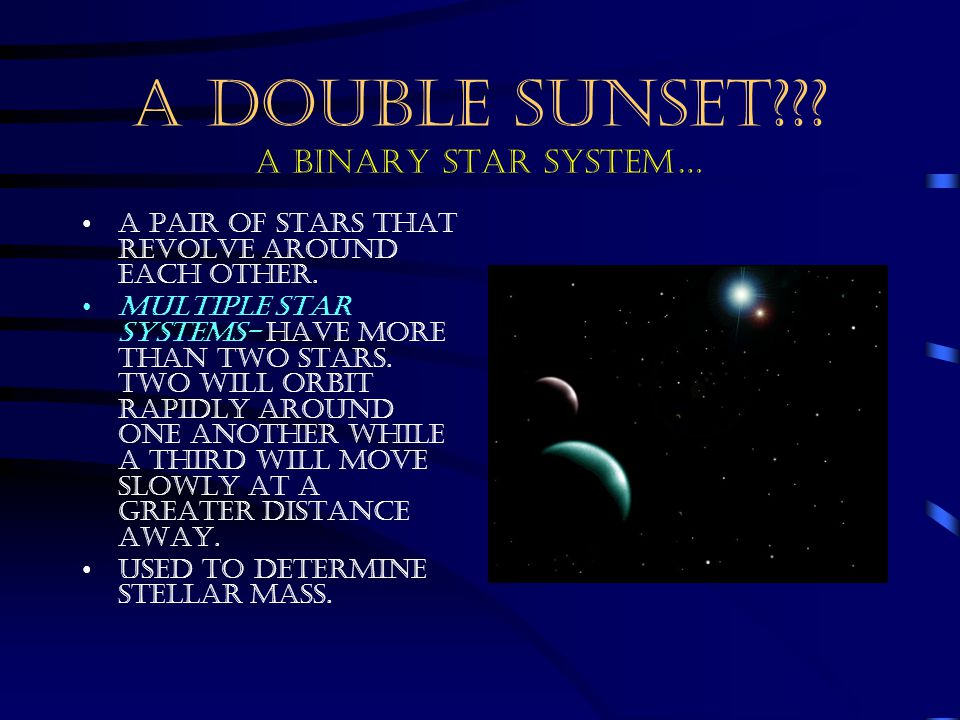 A DOUBLE SUNSET A BINARY STAR SYSTEM…
