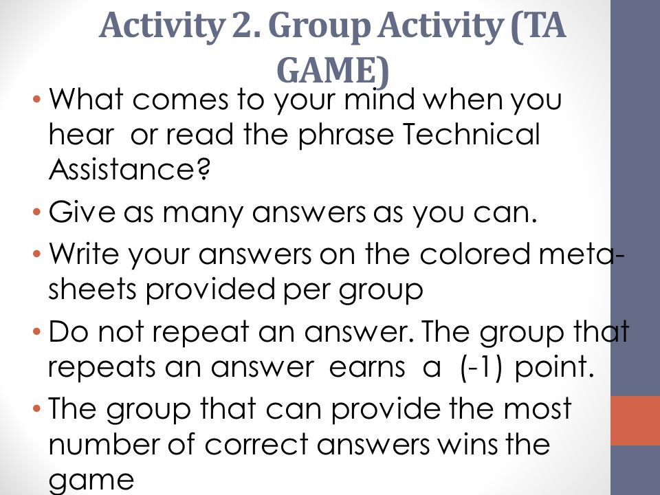 Activity 2. Group Activity (TA GAME)
