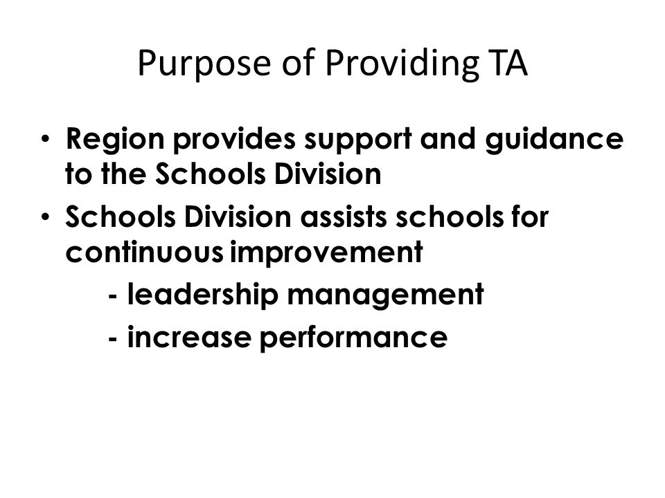 Purpose of Providing TA