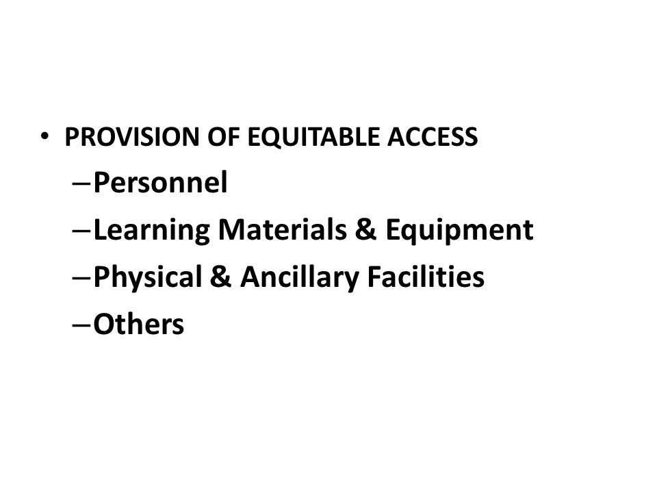 Learning Materials & Equipment Physical & Ancillary Facilities Others