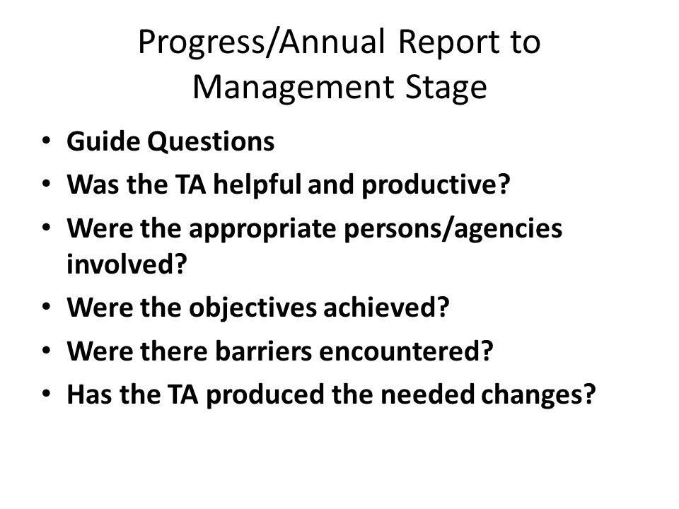 Progress/Annual Report to Management Stage