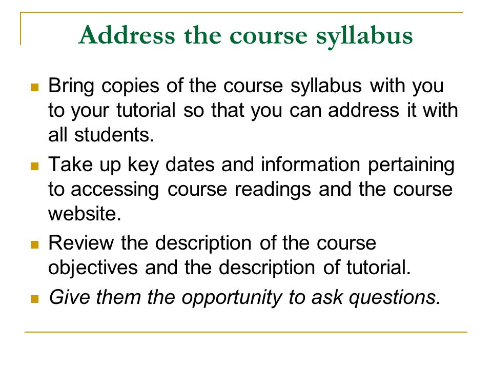 Address the course syllabus