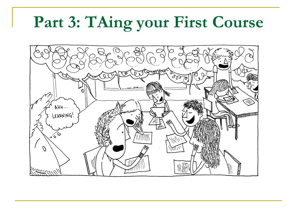 Part 3: TAing your First Course