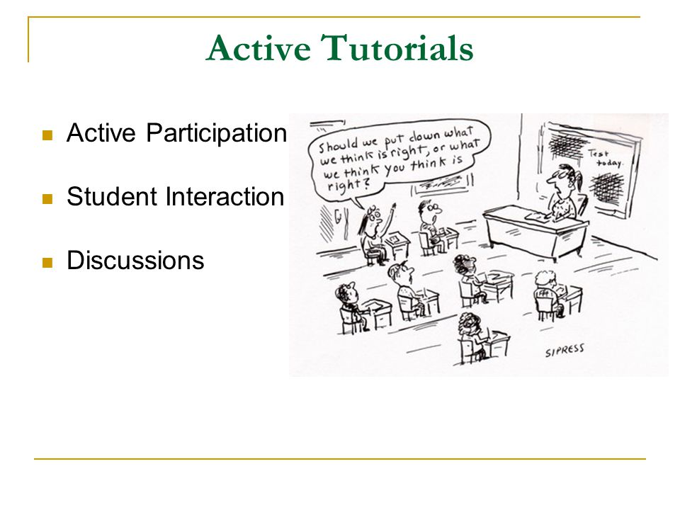 Active Tutorials Active Participation Student Interaction Discussions