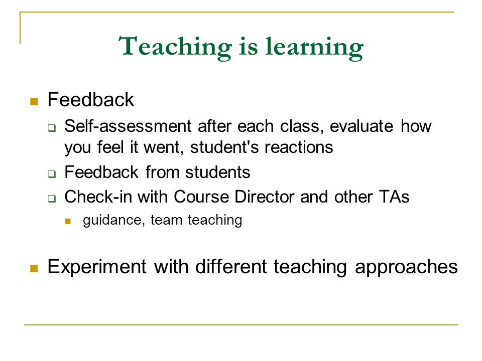 Teaching is learning Feedback
