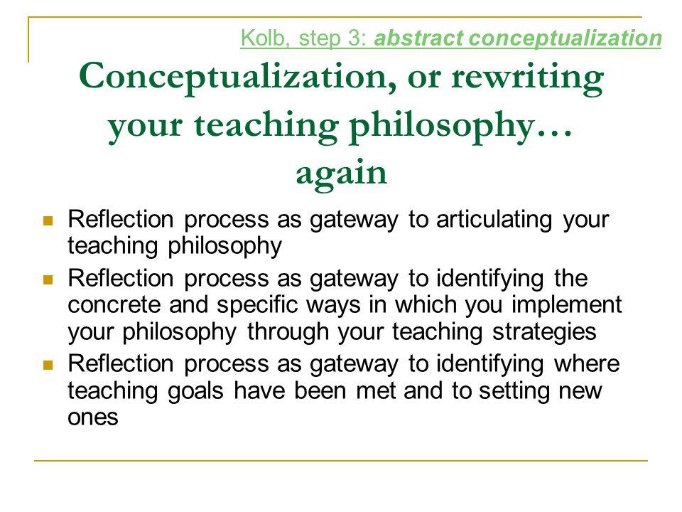 Conceptualization, or rewriting your teaching philosophy… again