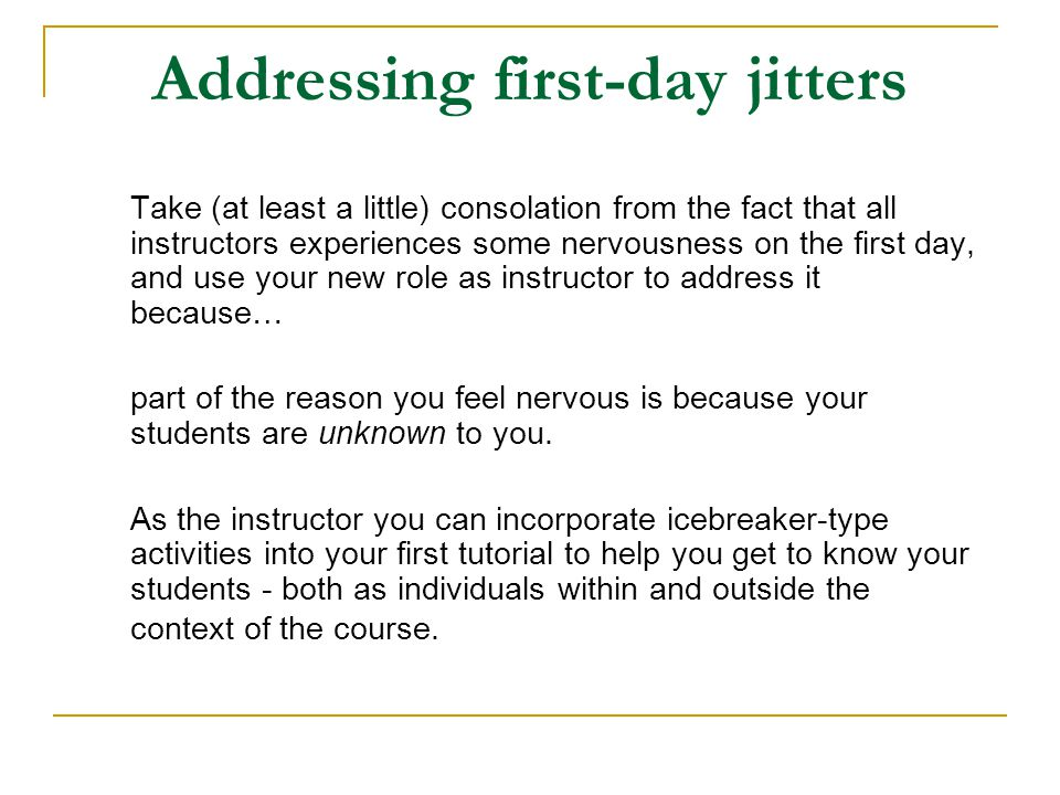 Addressing first-day jitters
