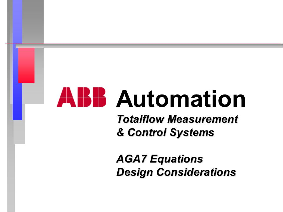 Automation Totalflow Measurement & Control Systems AGA7 Equations