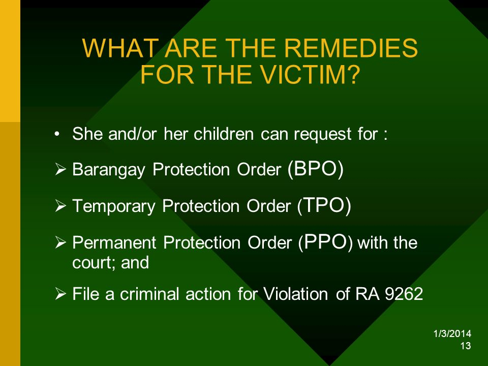 WHAT ARE THE REMEDIES FOR THE VICTIM