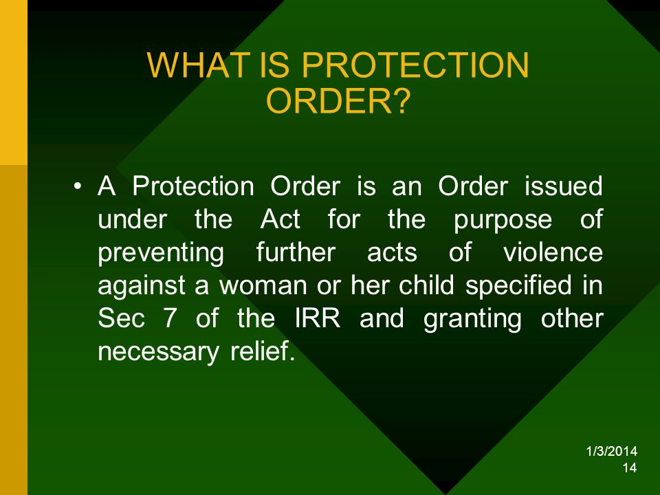 WHAT IS PROTECTION ORDER