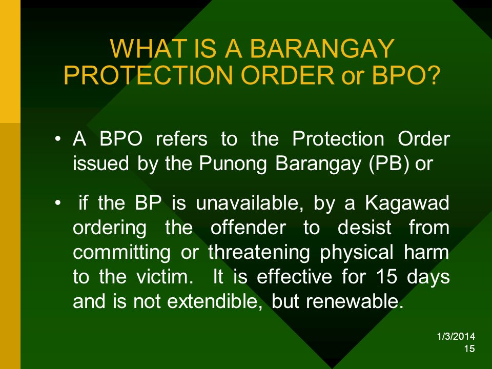 WHAT IS A BARANGAY PROTECTION ORDER or BPO