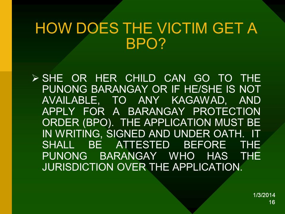 HOW DOES THE VICTIM GET A BPO