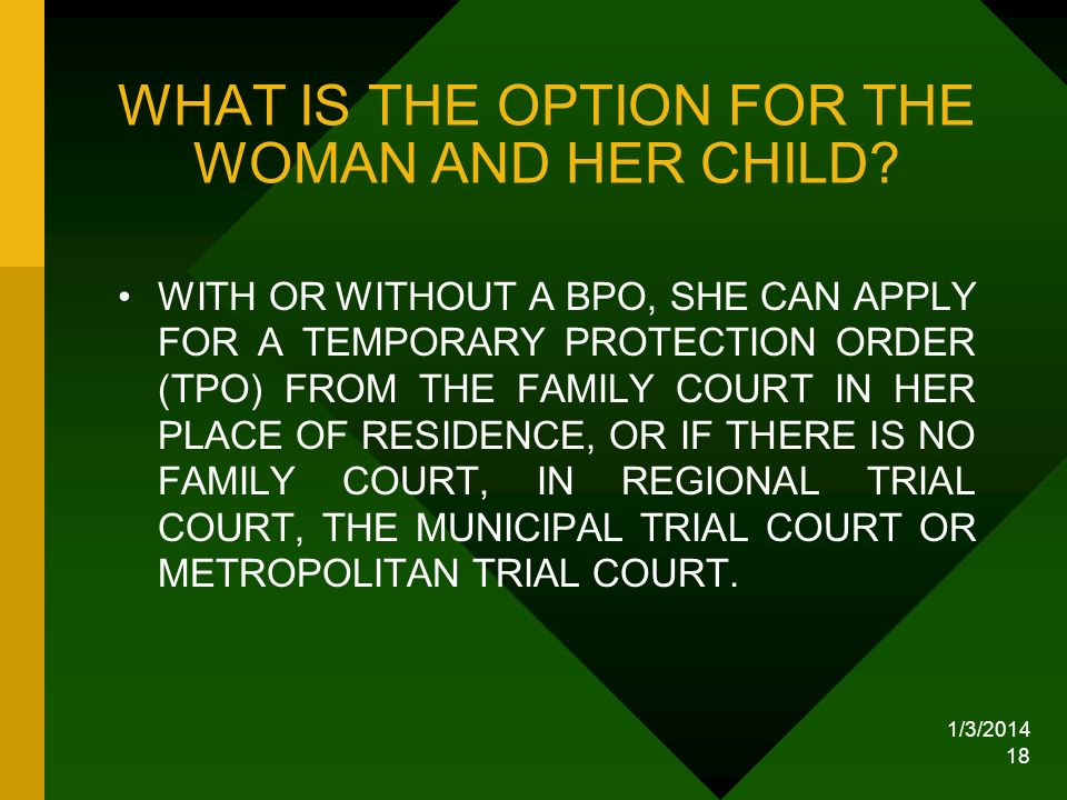 WHAT IS THE OPTION FOR THE WOMAN AND HER CHILD