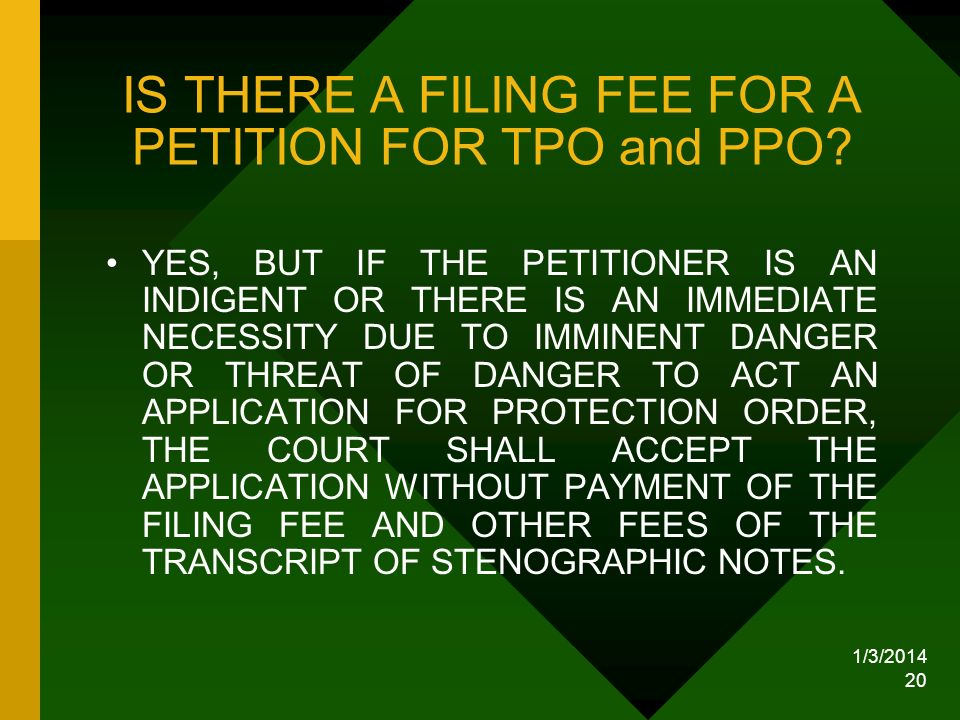IS THERE A FILING FEE FOR A PETITION FOR TPO and PPO